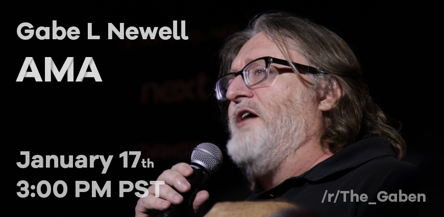 Co-Founder of Valve Gabe Newell Will Be Answering AMA Questions On Reddit Tomorrow Jan. 17th