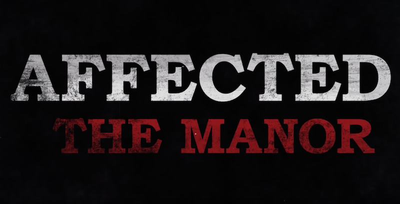 'AFFECTED: The Manor' Is Now Available On The Oculus Rift
