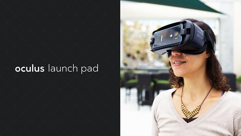 Oculus Launch Pad 2017 Call for Applications Officially Opens