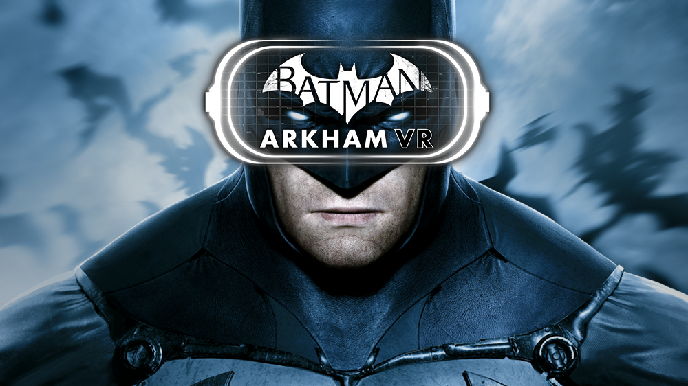 Golly Gee Wilikers! Batman Arkham VR coming to Rift and Vive This April