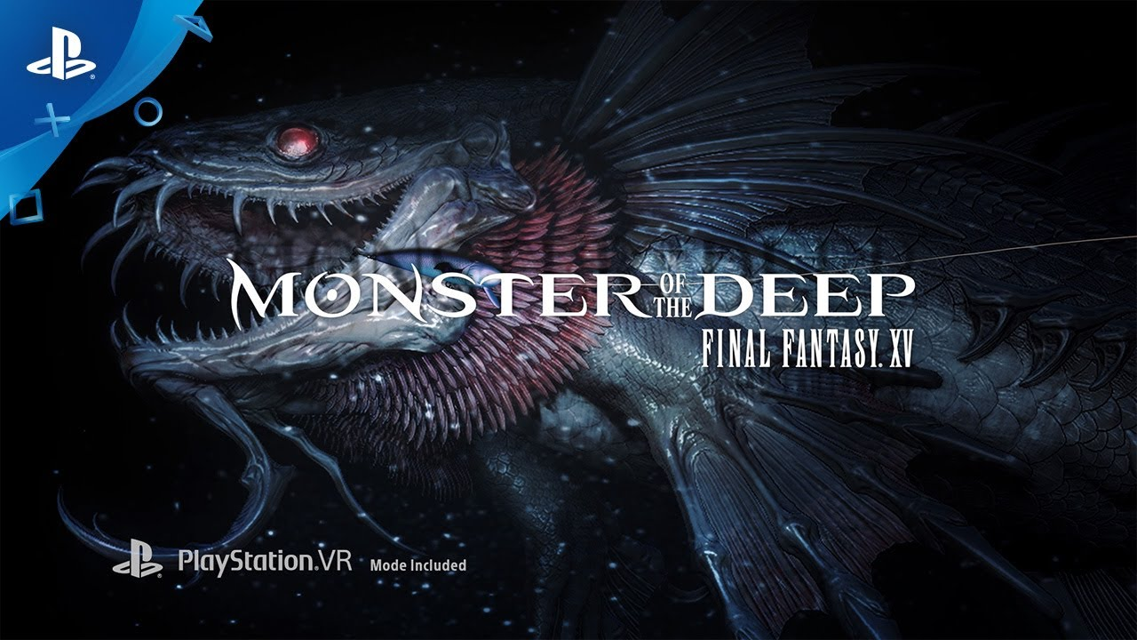 E3: Monster of the Deep: Final Fantasy XV For PlayStation VR Isn't What Fans Were Looking For