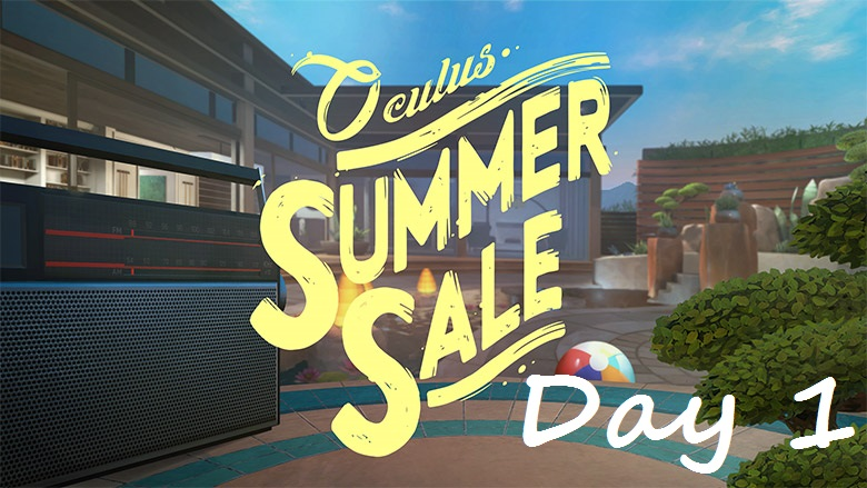 Oculus Kicks-Off Day 1 of Summer Sale With Up To 60 Percent Off Select VR Games