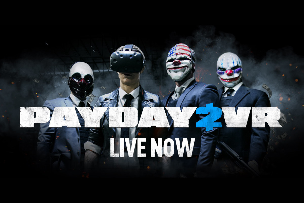 Payday 2 VR Exits Beta And Is Now Available As a Full Release With Many New Updates