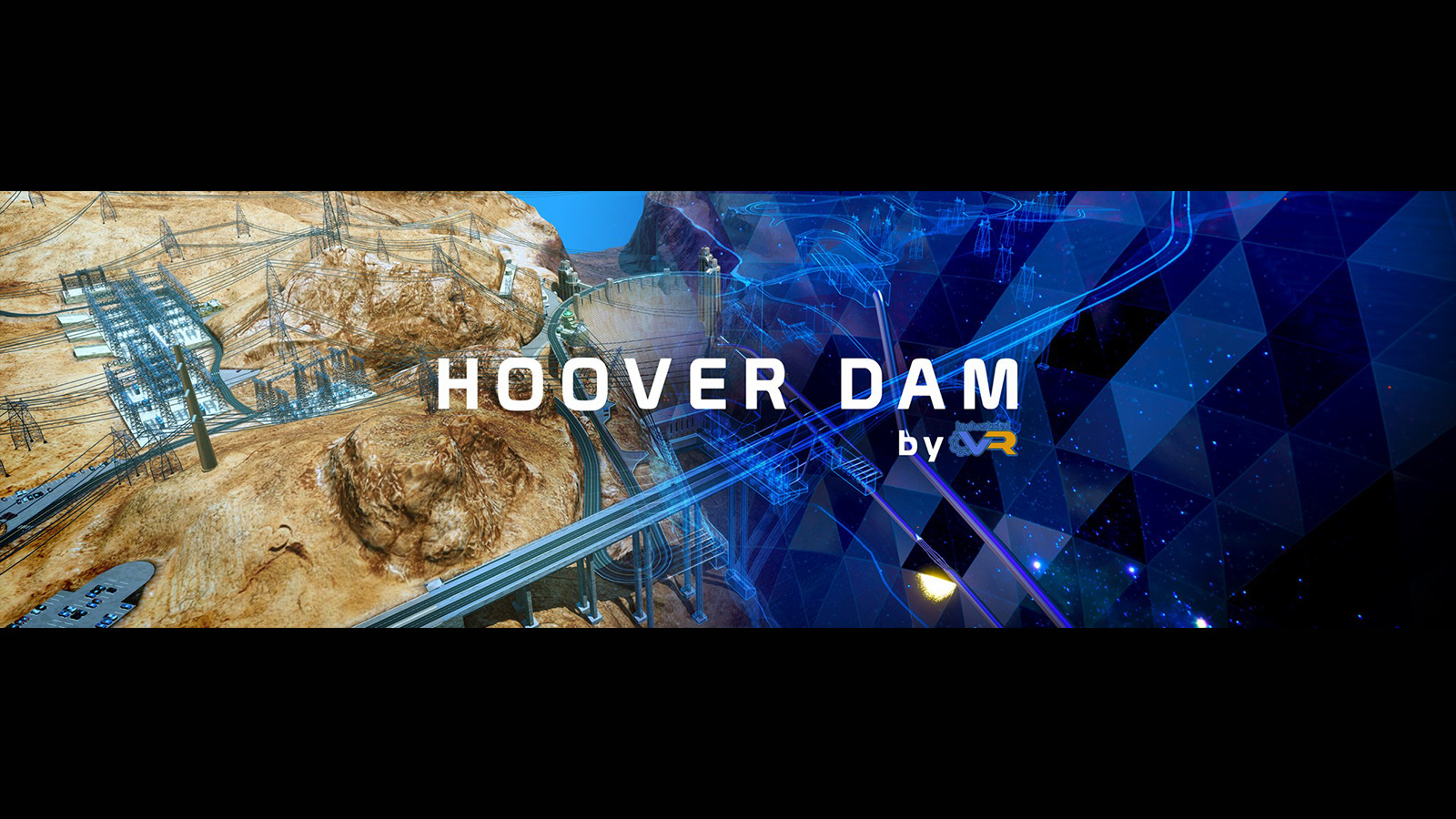 Explore The Hoover Dam In VR Like Never Seen Before